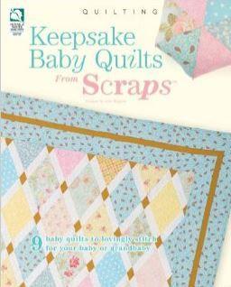 Keepsake Baby Quilts Scraps