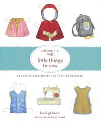 Oliver+S Little Things To Sew